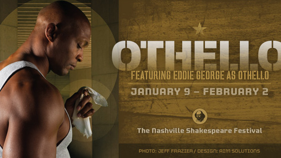 Othello Promo - Courtesy of Nashville Shakespeare Festival - Photo by Jeff Frazier and Design by AIM Studios.
